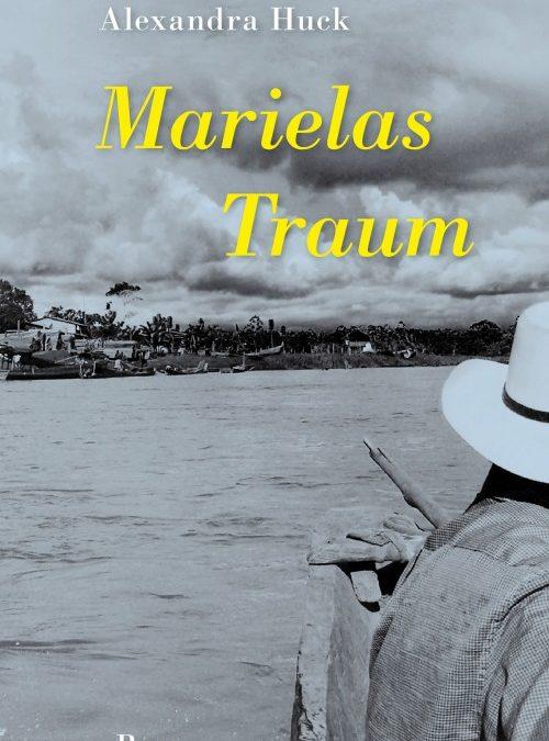 Kolumbien-Roman: Marielas Traum