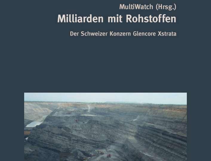 Glencore: Milliarden mit Rohstoffen. Studie von Multiwatch