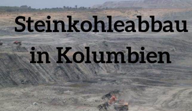 """Aachen,10.11: Steinkohleabbau in Kolumbien.""""Kohle: Kohlestopp global"""".VA mit Gästen aus Kolumbien"""
