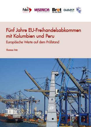 Studie: Fünf Jahre Freihandelsabkommen mit Kolumbien und Peru