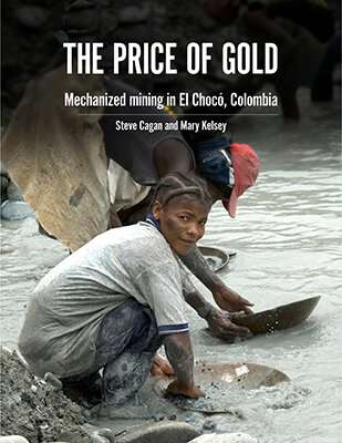 Buch: The price of Gold / Mining in Chocó