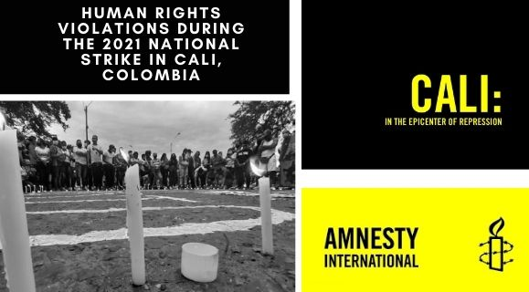 Cali: In the epicenter of repression: Human rights violations during the 2021 national strike