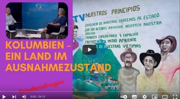 Kolumbien – ein Land im Ausnahmezustand. Transparenz-TV: Interview mit C. Schwarz